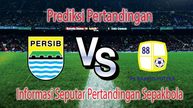 Prediksi Bola Persib Bandung vs Barito Putera