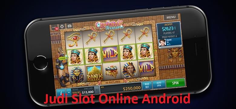 Judi Slot Online Android